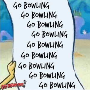 YOUR LONG TO DO LIST AT IBOWL CAMBRIDGE